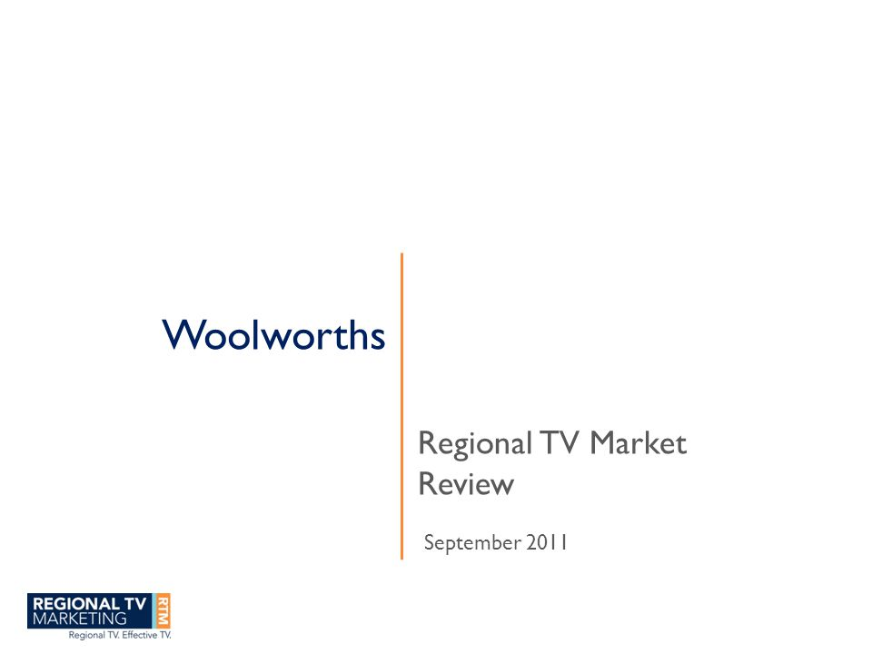 Woolworths Regional TV Market Review September 2011
