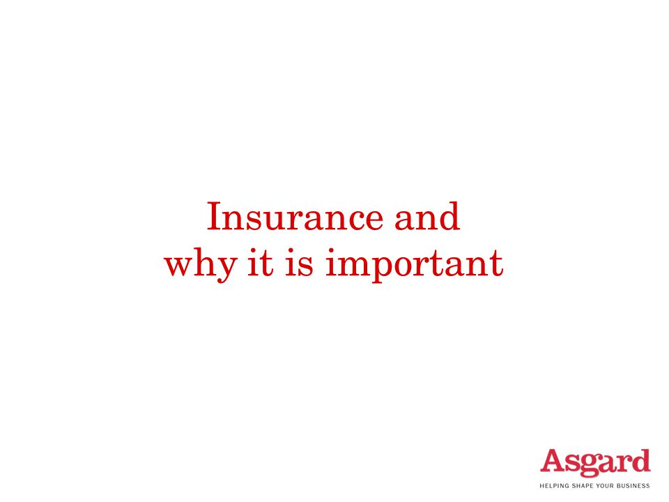 Insurance and why it is important