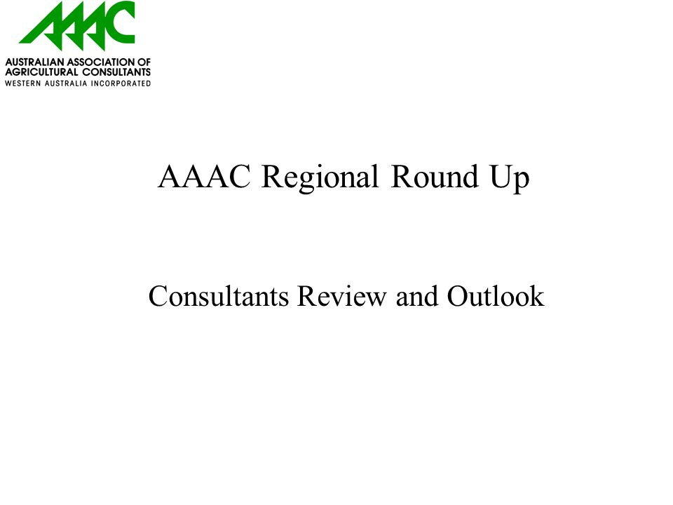 AAAC Regional Round Up Consultants Review and Outlook