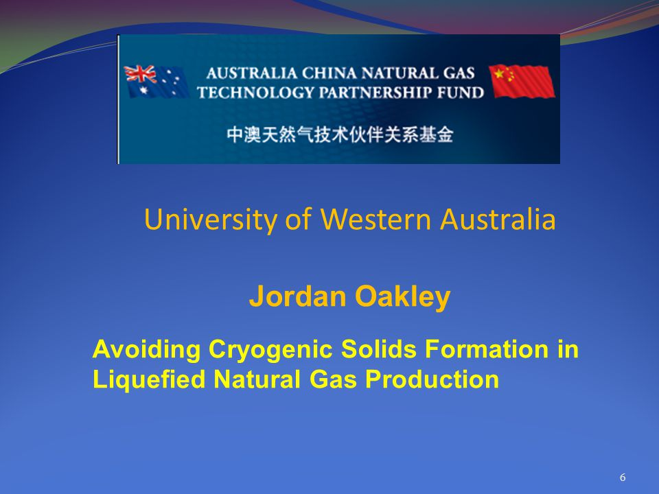 6 University of Western Australia Jordan Oakley Avoiding Cryogenic Solids Formation in Liquefied Natural Gas Production