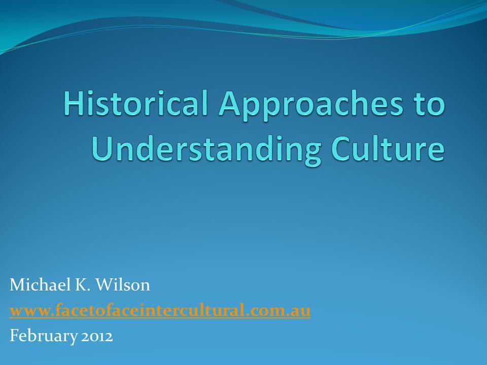 Michael K. Wilson www.facetofaceintercultural.com.au February 2012