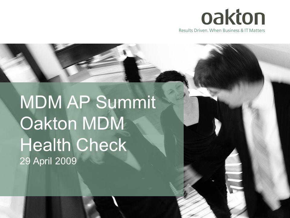 MDM AP Summit Oakton MDM Health Check 29 April 2009
