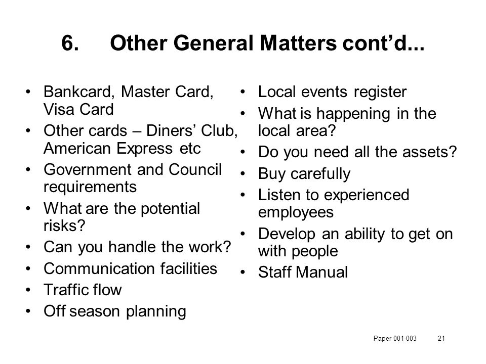 Paper 001-00321 6.Other General Matters cont'd...