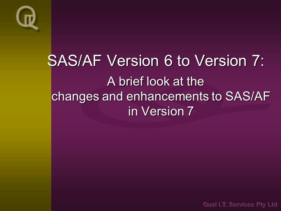 SAS/AF Version 6 to Version 7: A brief look at the changes and enhancements to SAS/AF in Version 7