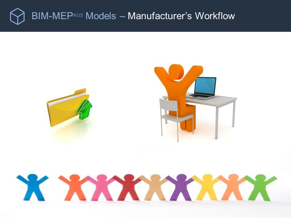 BIM-MEP AUS Models – Manufacturer's Workflow