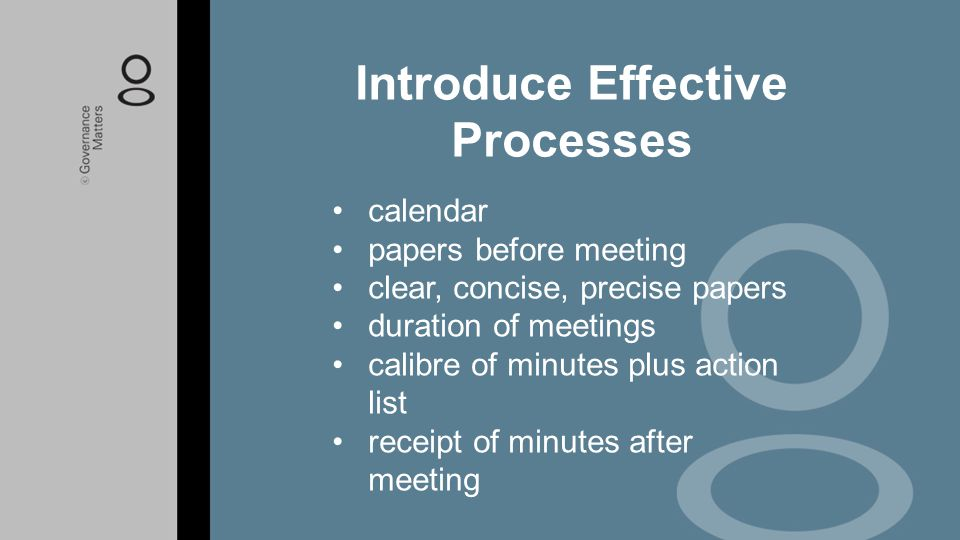 calendar papers before meeting clear, concise, precise papers duration of meetings calibre of minutes plus action list receipt of minutes after meetin