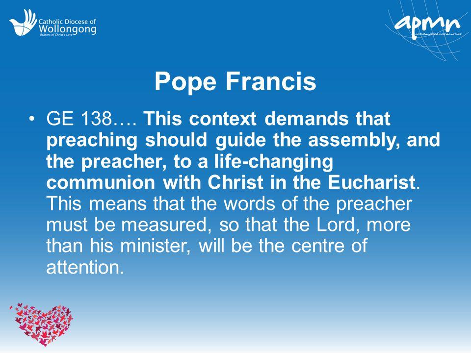 Pope Francis GE 138….