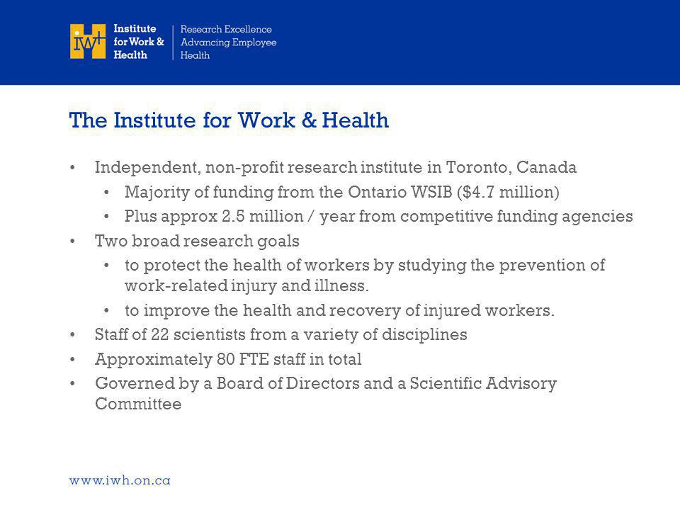 Summary  Older age is associated with more severe consequences even after the same event  In Ontario, age differences in health care costs and time lost from work after a injury are increasing –severity of injury –health care utilisation (both number of treatments and type of treatments)  The relationship between aspects of aging (outside of chronological age) and the consequences of work injury (wage replacement and health care costs) is not known....