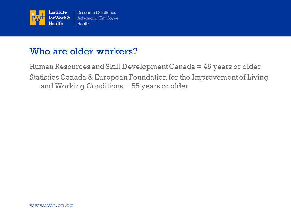 Who are older workers.