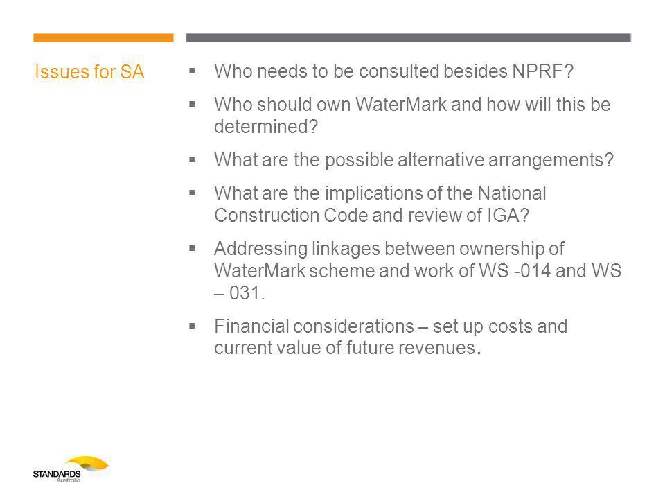 Issues for SA  Who needs to be consulted besides NPRF.