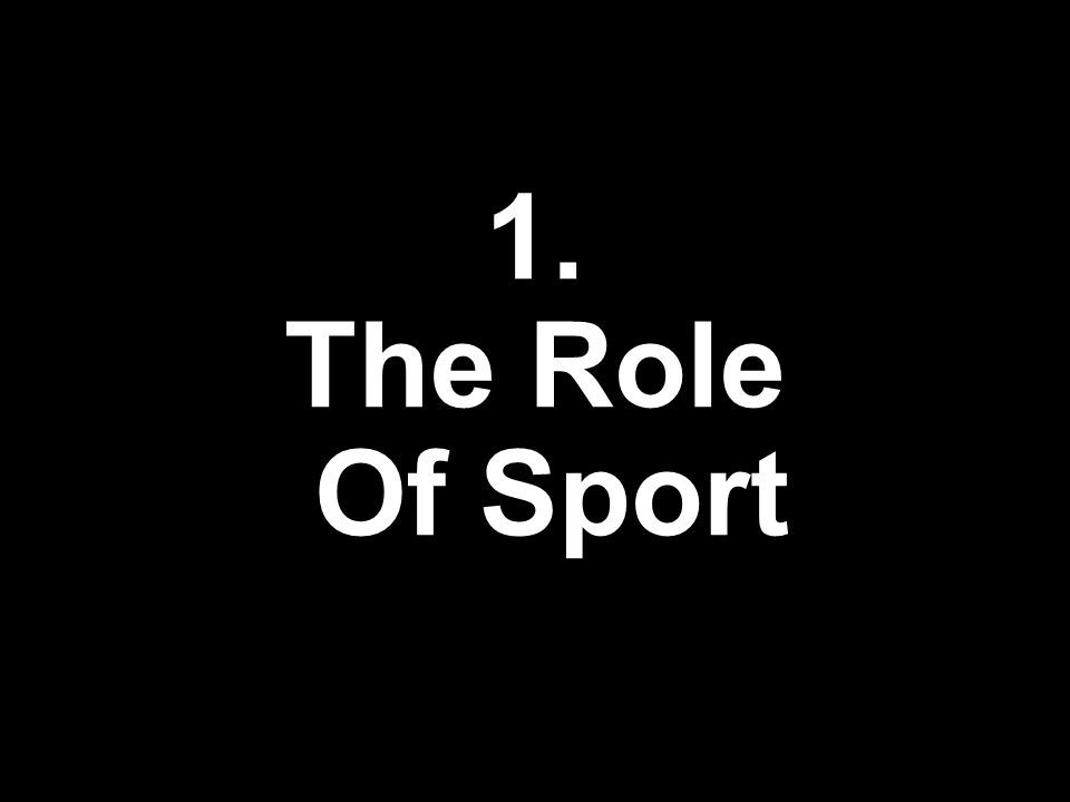 1. The Role Of Sport