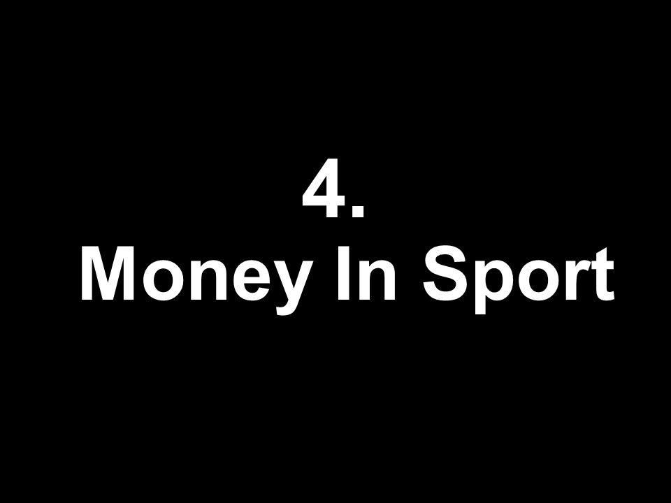 4. Money In Sport