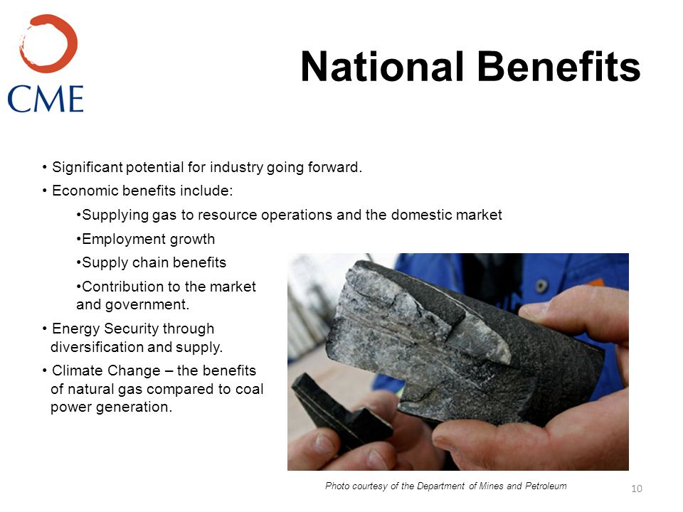 National Benefits 10 Significant potential for industry going forward.