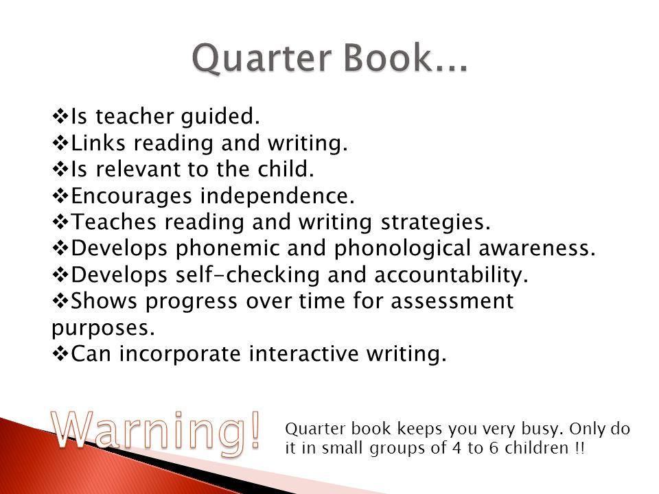  Is teacher guided. Links reading and writing.  Is relevant to the child.