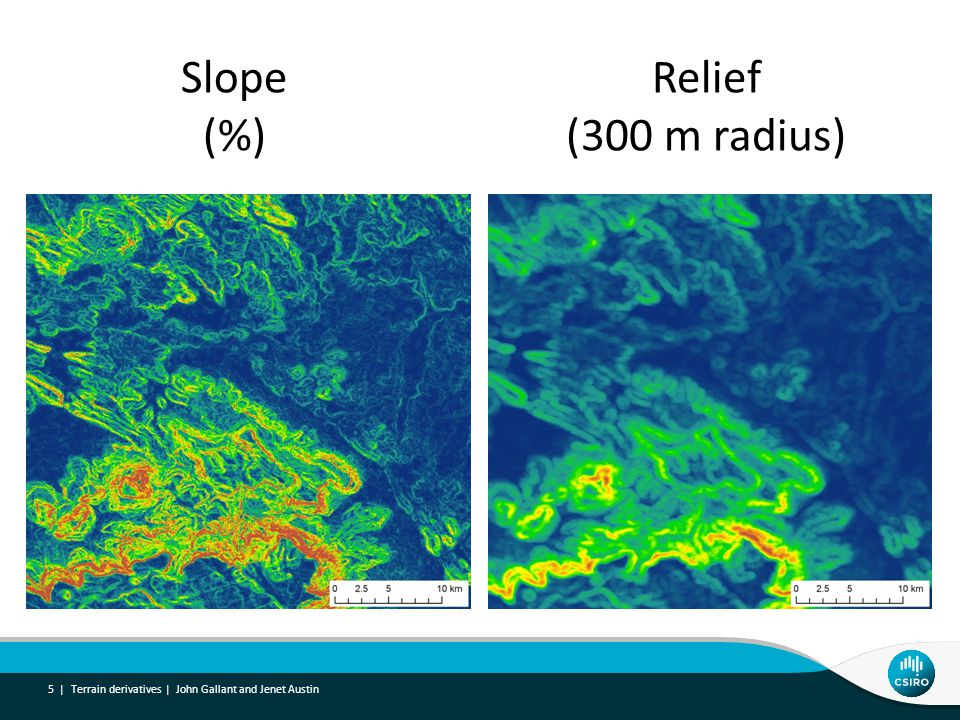 Terrain derivatives | John Gallant and Jenet Austin 5 | Slope (%) Relief (300 m radius)