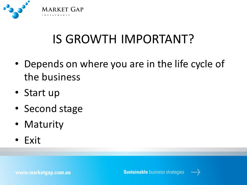 IS GROWTH IMPORTANT.