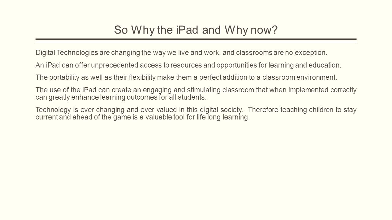 iPads and ICT.The 3 C's  Creation  Collaboration  Communication.
