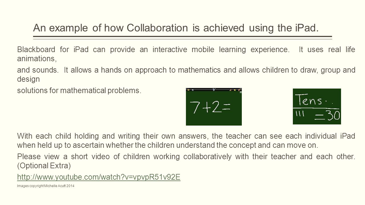 An example of how Collaboration is achieved using the iPad.