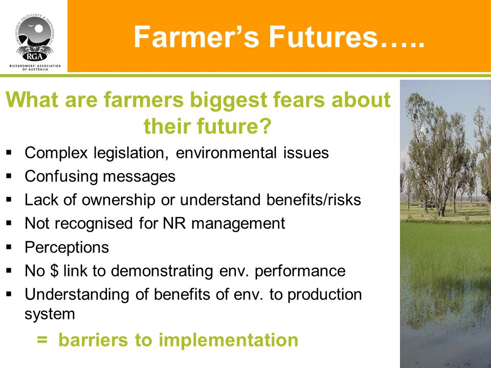 Farmer's Futures….. What are farmers biggest fears about their future.
