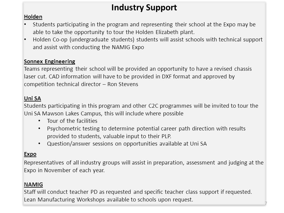 Industry Support Holden Students participating in the program and representing their school at the Expo may be able to take the opportunity to tour th