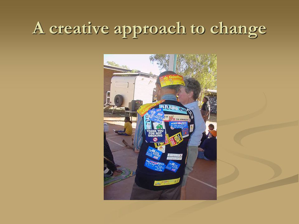 A creative approach to change