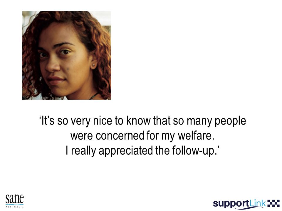 'It's so very nice to know that so many people were concerned for my welfare. I really appreciated the follow-up.'