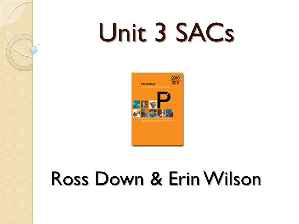 Unit 3 SACs Ross Down & Erin Wilson