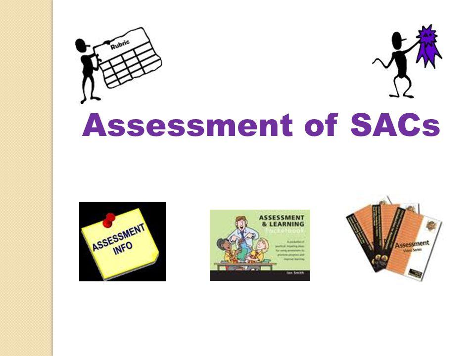 Assessment of SACs