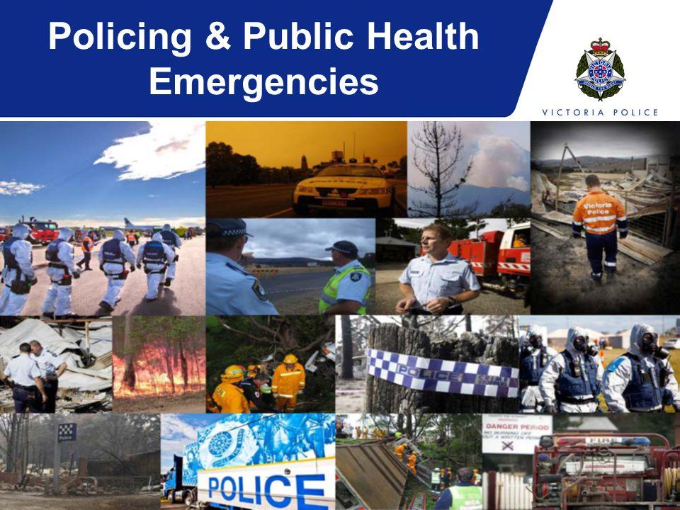 Policing & Public Health Emergencies
