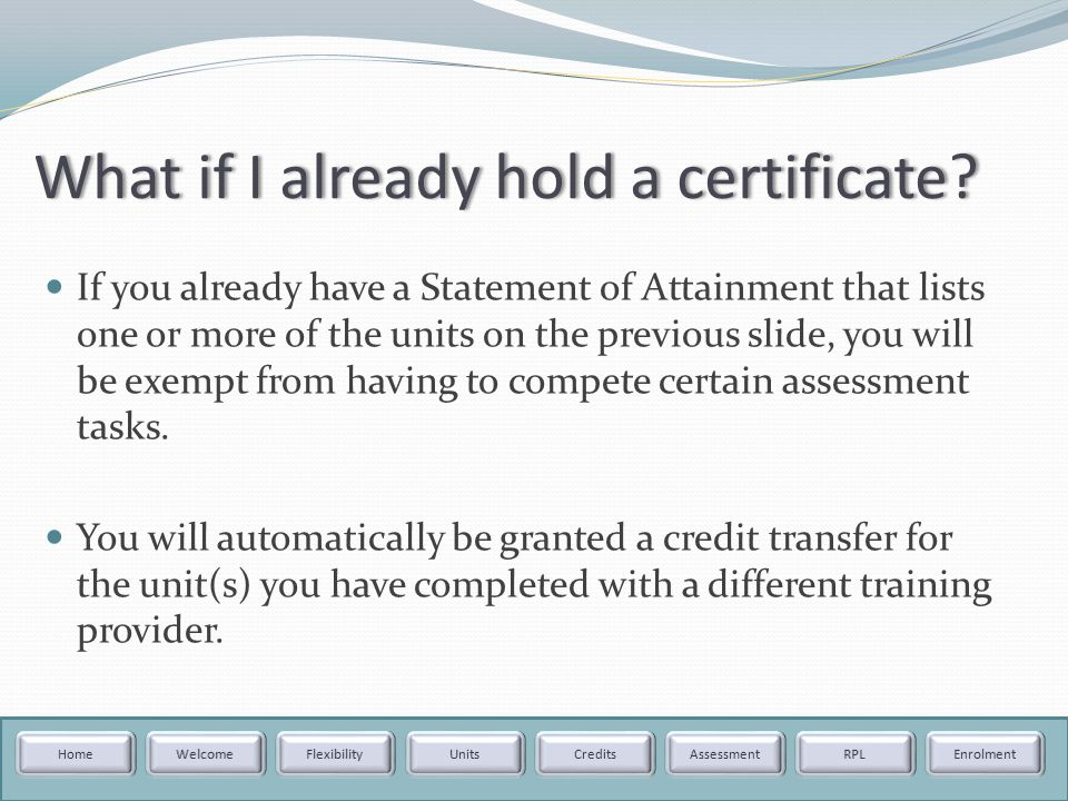 What if I already hold a certificate What if I already hold a certificate.