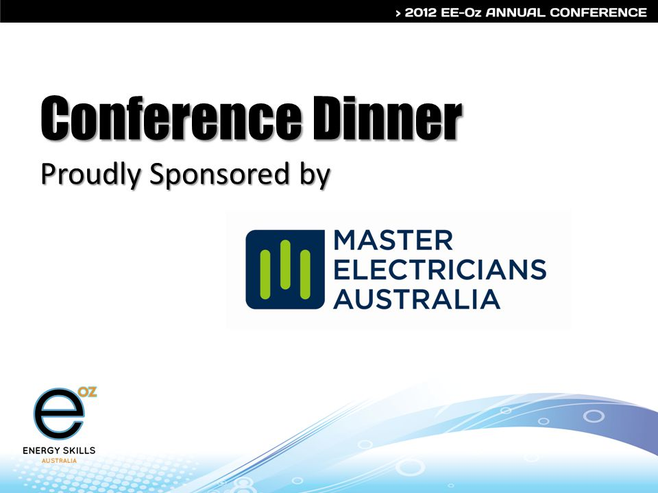 Conference Dinner Proudly Sponsored by