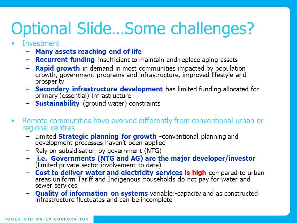 Optional Slide…Some challenges.