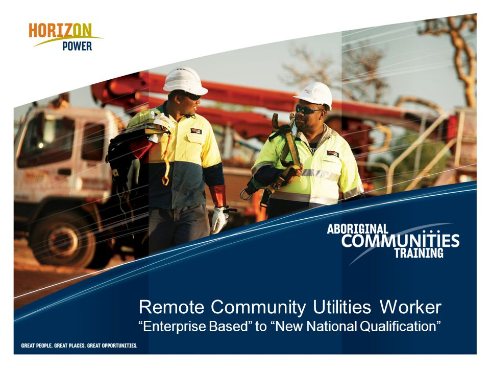 Remote Community Utilities Worker Enterprise Based to New National Qualification