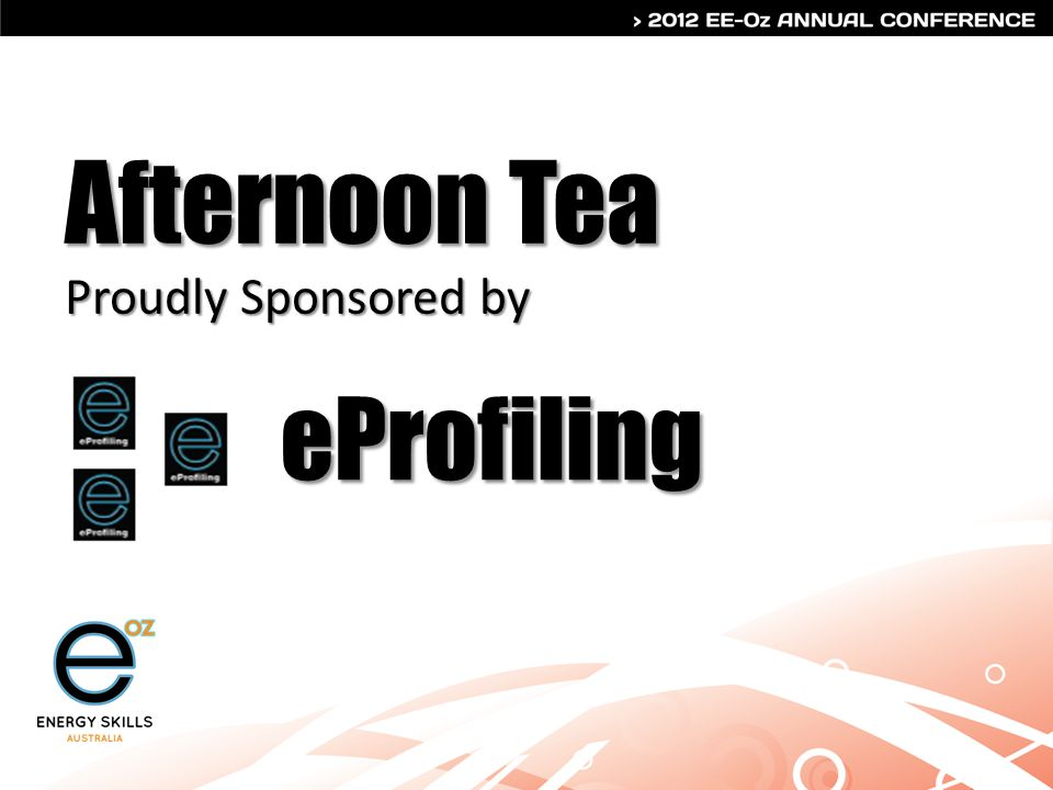 Afternoon Tea Proudly Sponsored by eProfiling