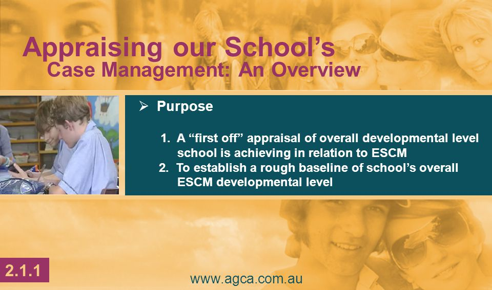 " Purpose 1. A ""first off"" appraisal of overall developmental level school is achieving in relation to ESCM 2. To establish a rough baseline of school"