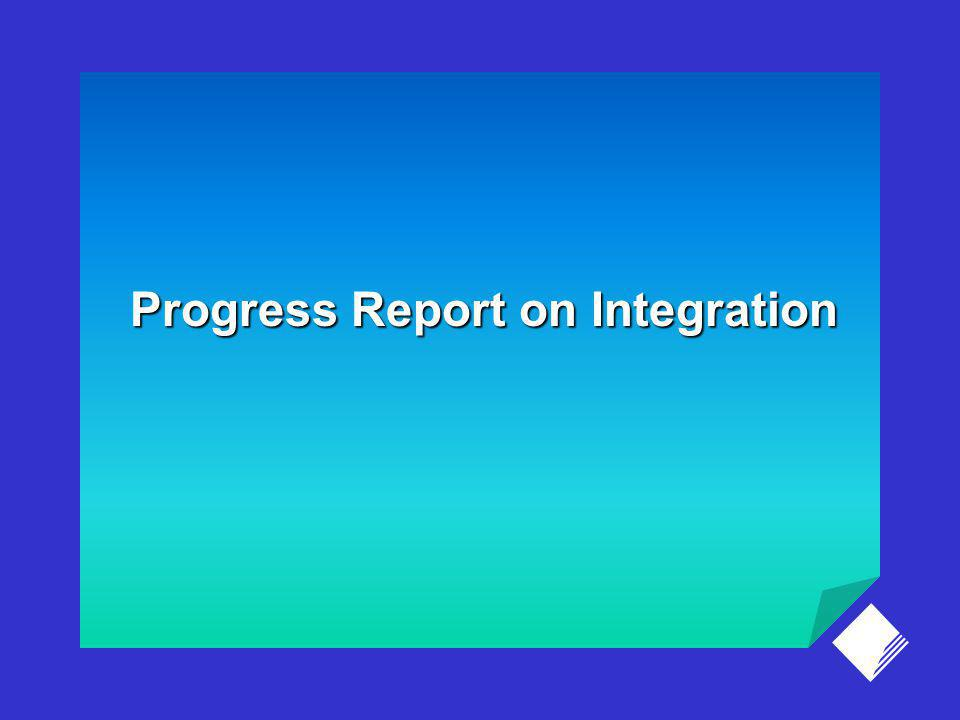 Progress Report on Integration