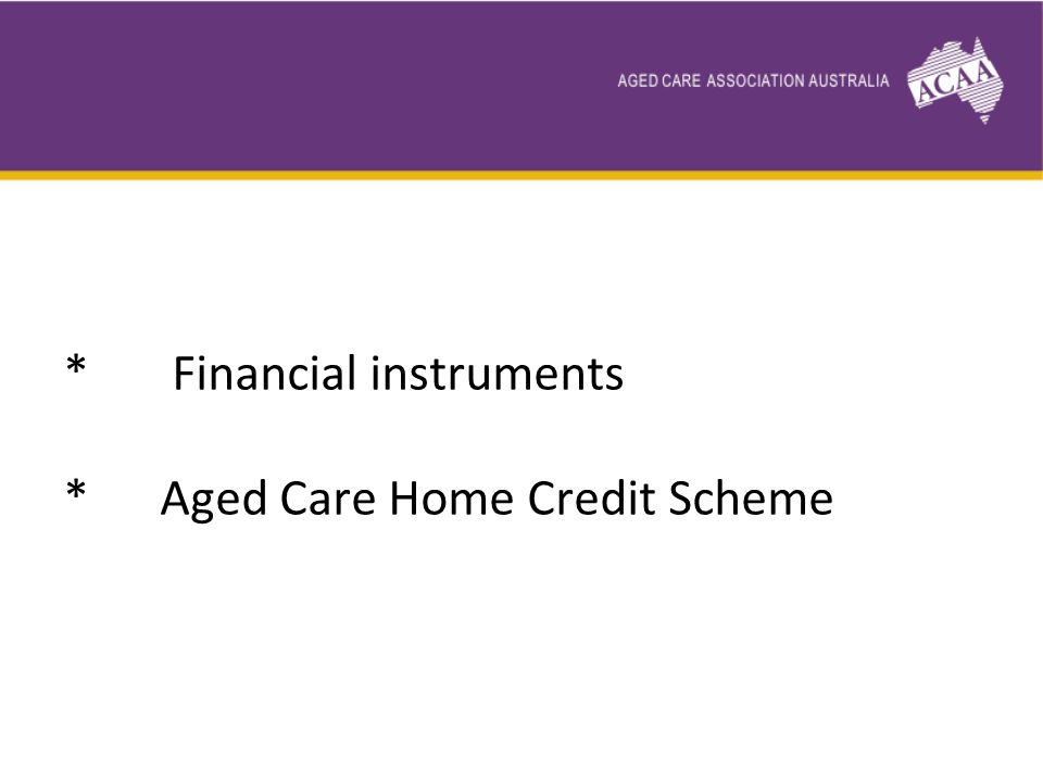 * Age Pensioners Savings Account * Rural and remote areas and other special needs groups