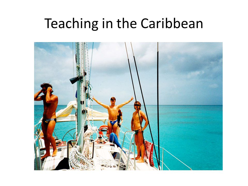 Teaching in the Caribbean