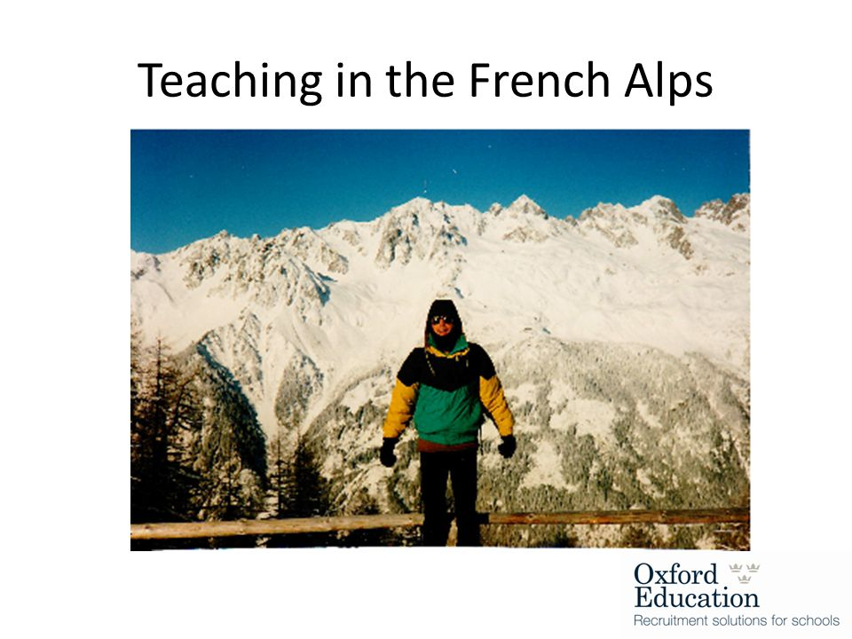 Teaching in the French Alps