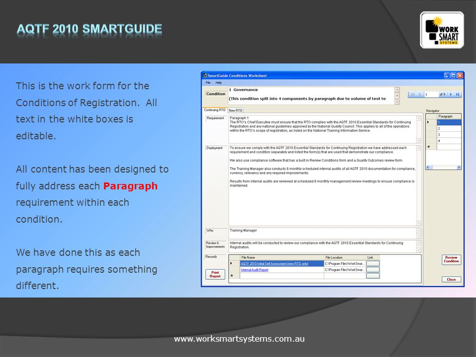 www.worksmartsystems.com.au This is the work form for the Conditions of Registration. All text in the white boxes is editable. All content has been de