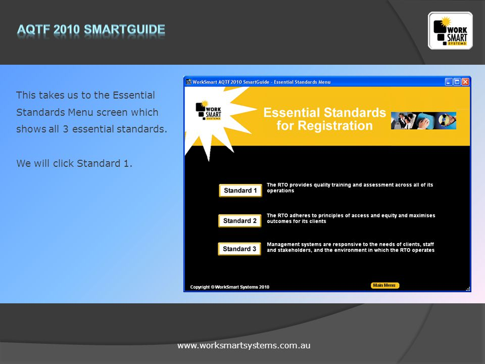 www.worksmartsystems.com.au This is the work form for the Essential Standards.