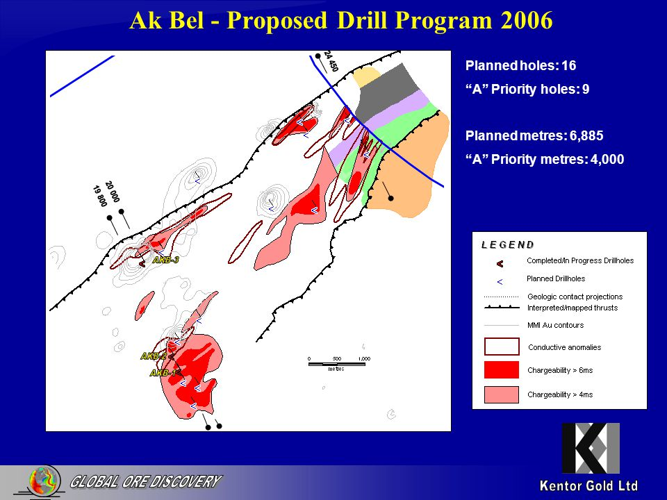 Ak Bel - Proposed Drill Program 2006 Planned holes: 16 A Priority holes: 9 Planned metres: 6,885 A Priority metres: 4,000