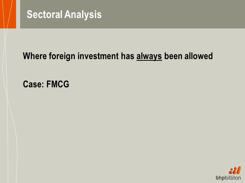 Where foreign investment has always been allowed Case: FMCG Sectoral Analysis