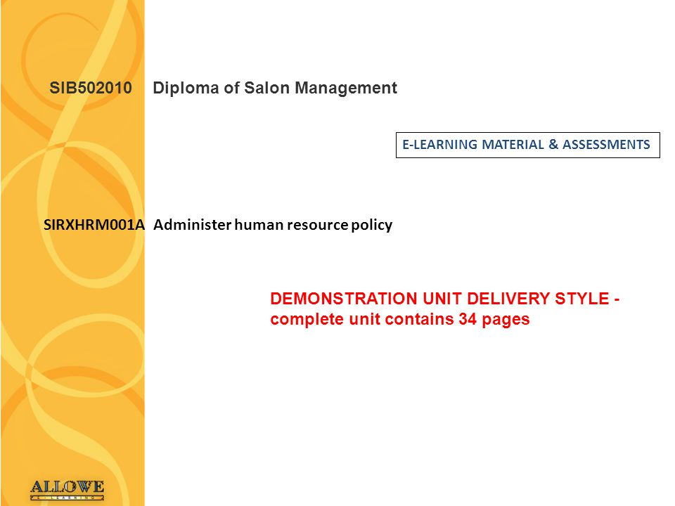 2Administer human resources policy SIRXHRM001A Administer human resources policy This unit describes the performance outcomes, skills and knowledge required to plan and manage human resources.