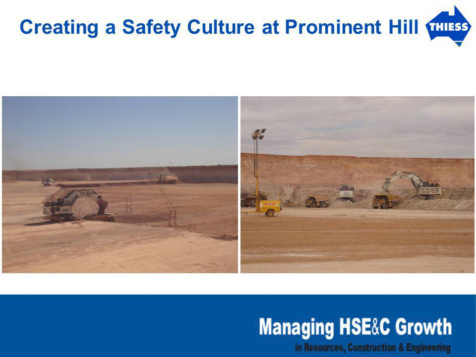 Creating a Safety Culture at Prominent Hill