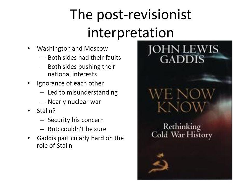 Why the post-revisionist interpretation.