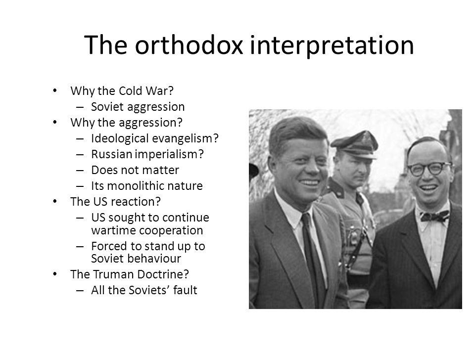 Why the orthodox interpretation.