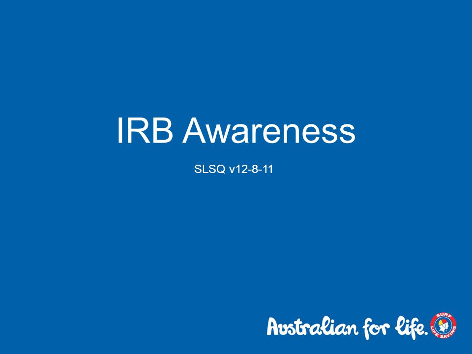 IRB Awareness SLSQ v12-8-11