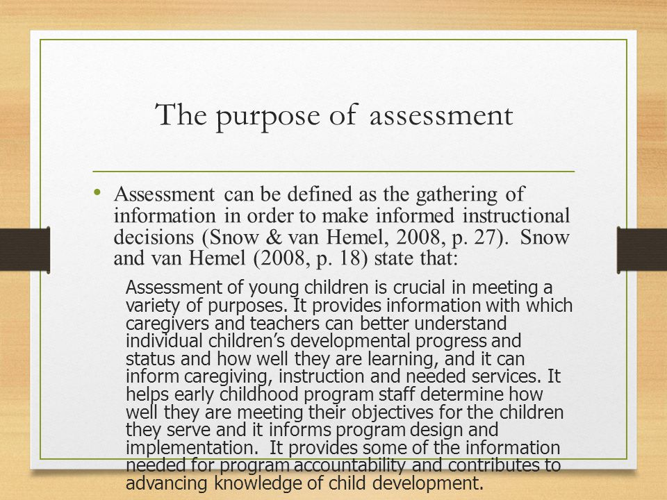Criteria for assessment Snow and Van Hemel (2008, p.