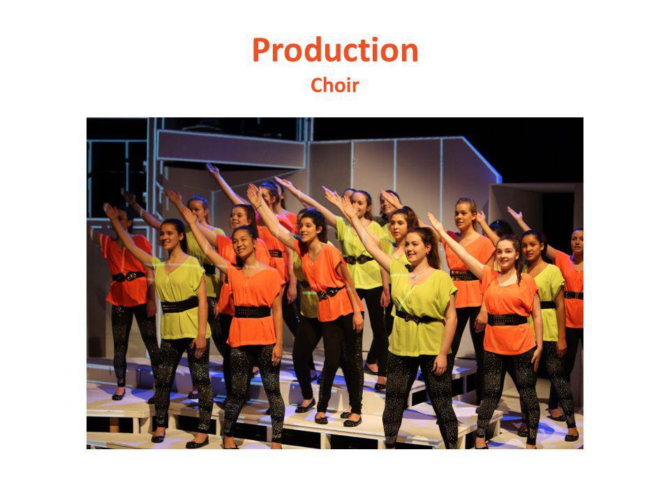 Production Choir